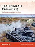 Stalingrad 1942–43 (1): The German Advance to the