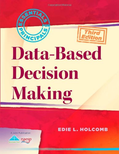 Data-Based Decision Making (Essentials for Principals)