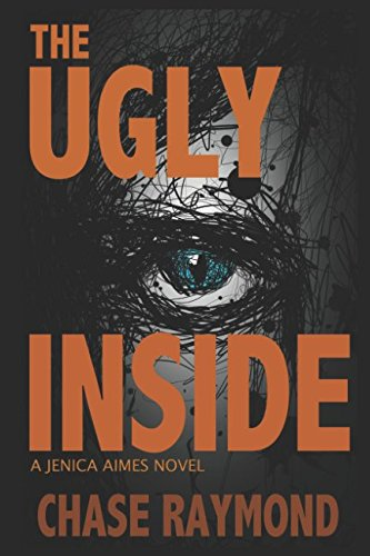 The Ugly Inside: A Jenica Aimes Novel