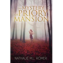 The Mystery of Priory Mansion (L & L Investigates Book 1)