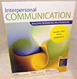 Interpersonal Communication : Building Rewarding Relationships, Campbell and Eichhorn, Kristen, 0757596940