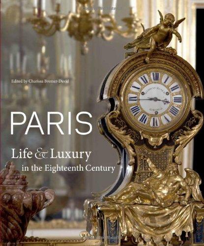 Paris Art Exhibitions (Paris: Life & Luxury in the Eighteenth)