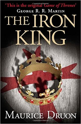 Book The Iron King (The Accursed Kings, Book 1)