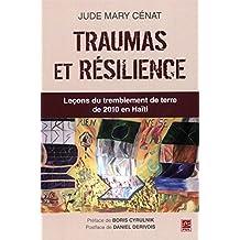 Traumas et résilience : Leçons du tremblement de terre de 2010 e