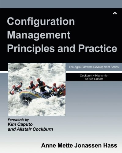 Configuration Management Principles and Practice by Addison-Wesley Professional
