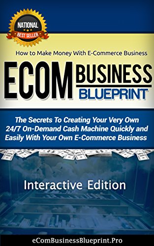 Download e books ecom business blueprint interactive edition how download e books ecom business blueprint interactive edition how to make money with e commerce business pdf malvernweather Gallery