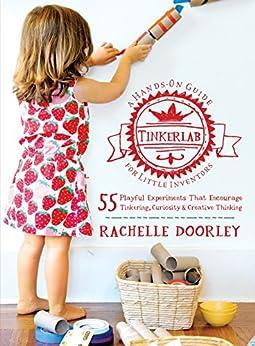 Tinkerlab by [Doorley, Rachelle]