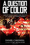 A Question of Color, Daniel Cardwell, 1482774828