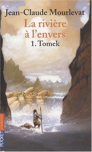 La rivière à l'envers n° 1 Tomek