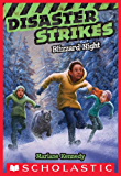 Disaster Strikes #3: Blizzard Night