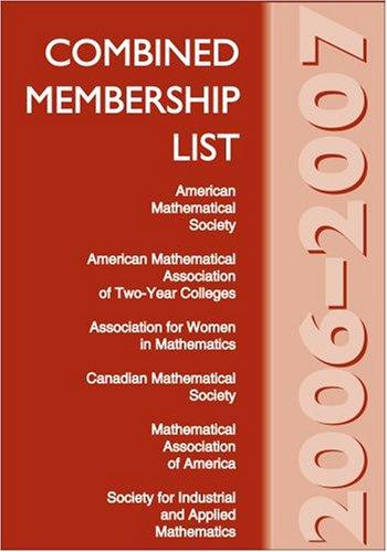 Combined Membership List 2006-2007 (Combined Membership List (American Mathematical Society)) (AMERICAN MATHEMATICAL SOC