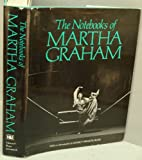 The Notebooks of Martha Graham, Martha Graham, 0151672652