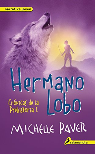 Hermano Lobo. Cronicas de la prehistoria I (Cronicas De La Prehistoria/ Chronicles of Ancient Darkness) (Spanish Edition)