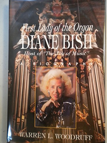 First Lady of the Organ Diane Bish, Host of the Joy of ()