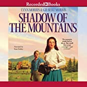 Shadow of the Mountains: Cheney Duvall, M.D., Book 2 | Lynn Morris, Gilbert Morris