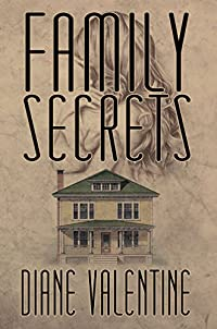 Family Secrets by Diane Valentine ebook deal