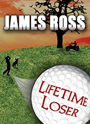Lifetime Loser (Prairie Winds Golf Course Book 1)
