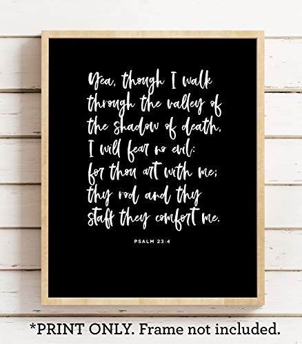 Graduation Bible Verses (Valley of the Shadow of Death, Psalm 23 4, 11x14 Unframed Art Print, Bible Verse Wall Sign Farmhouse Home Decor, Fall Festival Decoration, Retirement Gift for)
