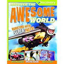 Discover the Awesome World (Discovery Channel) (Discover the World) by Camilla de la Bedoyere (2014-04-01)
