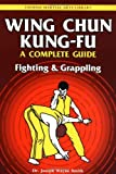 Wing Chun Kung-fu Volume 2: Fighting & Grappling (Chinese Martial Arts Library)