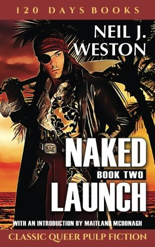 Naked Launch, Book Two (Naked Launch Series) (Volume 2) by Riverdale Avenue Books