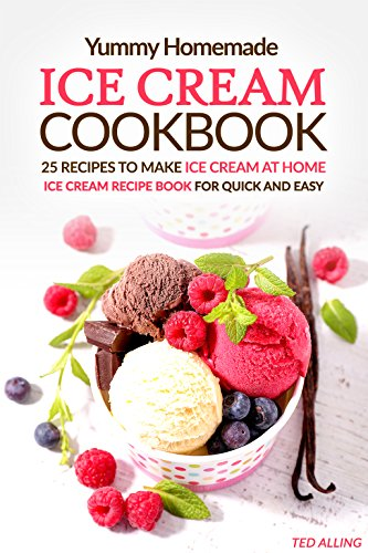 Yummy homemade ice cream recipes 25 recipes to make ice cream at yummy homemade ice cream recipes 25 recipes to make ice cream at home ice ccuart Images