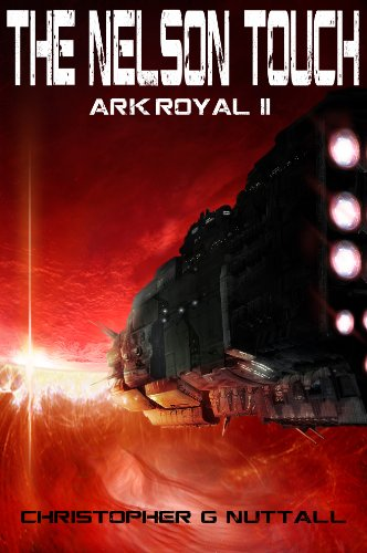 The Nelson Touch (Ark Royal Book 2)