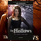Alt andet end død (The Hollows 3) | Kim Harrison