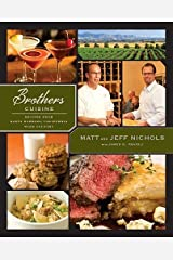 Brothers Cuisine (Recipes from Santa Barbara California Wine Country) Hardcover