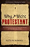 img - for Why We're Protestant: An Introduction to the Five Solas of the Reformation book / textbook / text book