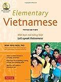 Elementary Vietnamese: Moi Ban Noi Tieng Viet. Let's Speak Vietnamese