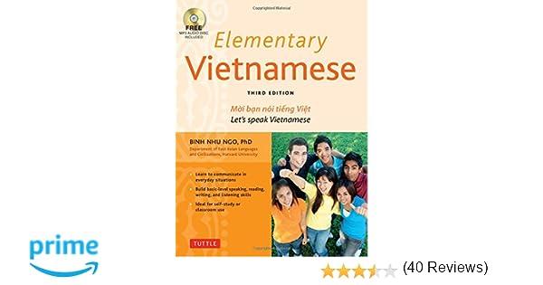 Elementary Vietnamese: Moi ban noi tieng Viet. Let's Speak ...