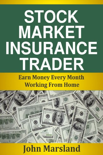 Stock Market Insurance Trader: Earn  Money Every Month Working From Home (Trade Options Make Money compare prices)