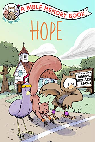 Hope: The Bible Memory Series (Our Daily Bread for Kids Presents)