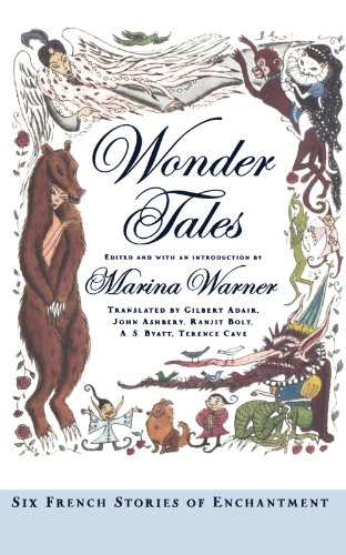 Wonder Tales: Six French Stories of