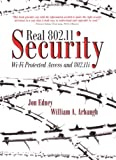 Real 802.11 Security: Wi-Fi Protected Access and 802.11i, Jon Edney, William A. Arbaugh, 0321136209