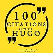100 citations de Victor Hugo | Victor Hugo