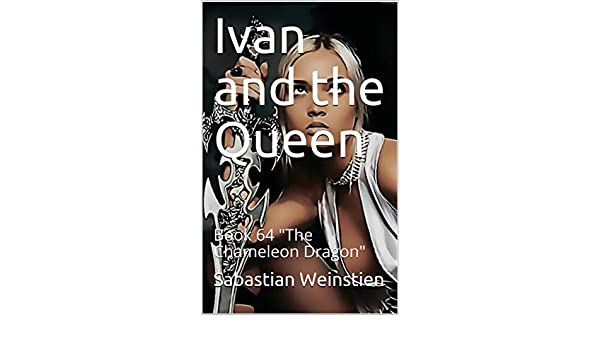 Ivan and the Queen: Book 64 (English Edition) eBook: Weinstien ...
