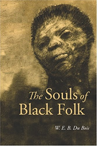 Search : The Souls of Black Folk (Illustrated)