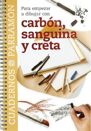 Carbon, Sanguina Y Creta (Spanish Edition) PDF ePub fb2 book