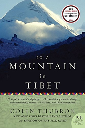 To A Mountain in Tibet [Colin Thubron] (Tapa Blanda)