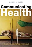 Communicating Health 1st Edition