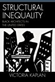 Structural Inequality, Victoria Kaplan, 0742545830