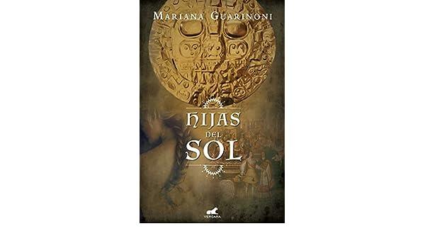 Las Hijas Del Sol Ebook Mariana Guarinoni Amazon Tienda Kindle