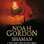 Shaman: The Cole Trilogy, Book 2 | Noah Gordon