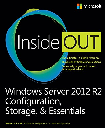 Windows Server 2012 R2 Inside Out: Configuration, Storage, & Essentials Ebook Pdf
