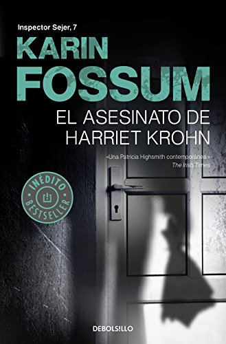 El asesinato de Harriet Krohn (Inspector Sejer 7) (Spanish Edition) by [