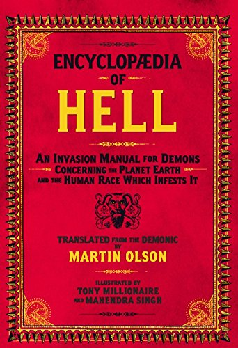 Encyclopaedia of Hell: An Invasion Manual for Demons Concerning the Planet Earth and the Human Race Which Infests It - Pick Assy