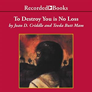 To Destroy You Is No Loss Audiobook