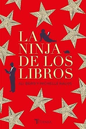 La ninja de los libros (Titania amour) (Spanish Edition ...